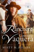 El Ranchero Contrata A Una Vaquera