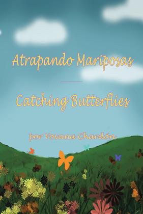 Atrapando Mariposas