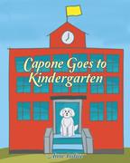 Capone Goes to Kindergarten