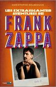 Les extravagantes aventures de Franck Zappa - Acte 3