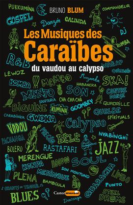 Les Musiques des Caraïbes, du vaudou au calypso