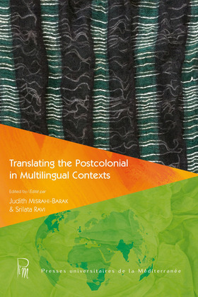 Translating the Postcolonial in Multilingual Contexts