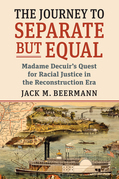 The Journey to Separate but Equal