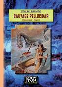Sauvage Pellucidar (cycle de Pellucidar, 7)