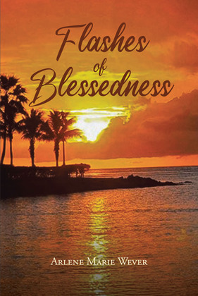 Flashes of Blessedness