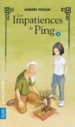 Les Impatiences de Ping