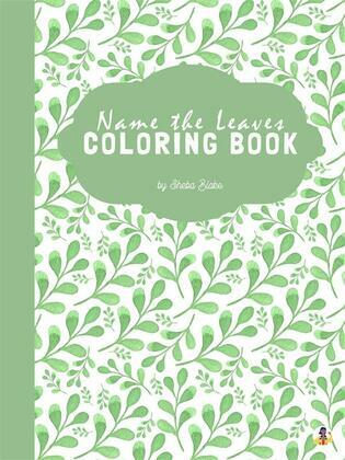 Name the Leaves Coloring Book for Kids Ages 3+ (Printable Version)