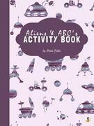 Aliens and ABC's Activity Book for Kids Ages 3+ (Printable Version)
