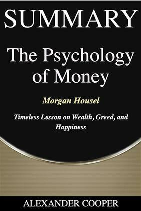 Summary of The Psychology of Money
