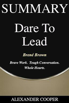 Summary of Dare to Lead