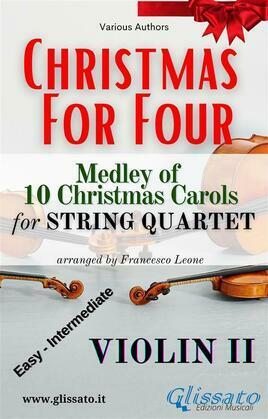 (Violin II) Christmas for four - String Quartet