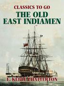 The Old East Indiamen