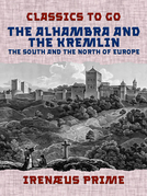 The Alhambra and the Kremlin, The South and the North of Europe