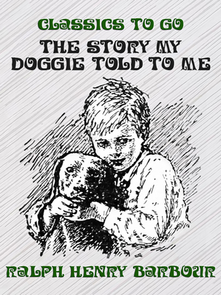 The Story My Doggie Told to Me
