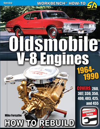 Oldsmobile V-8 Engines 1964–1990: How to Rebuild