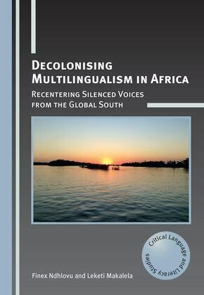 Decolonising Multilingualism in Africa
