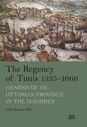 The Regency of Tunis, 1535–1666