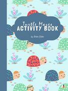 Turtle Mazes Activity Book for Kids Ages 3+ (Printable Version)