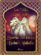 Storia del cieco Baba-Abdalla (Le Mille e Una Notte 55)