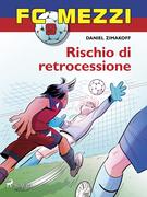 FC Mezzi 9 - Rischio di retrocessione