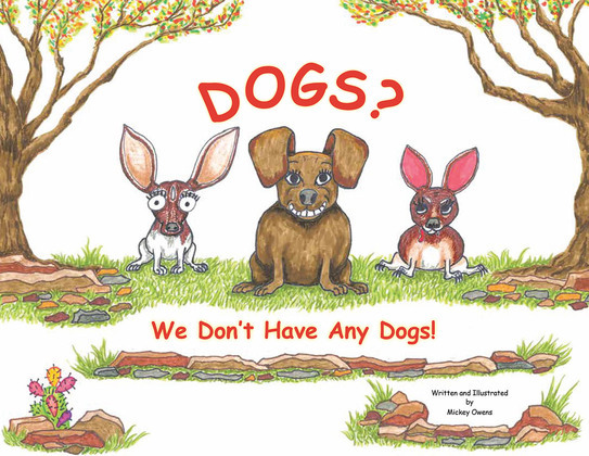 Dogs? We Don't Have Any Dogs!