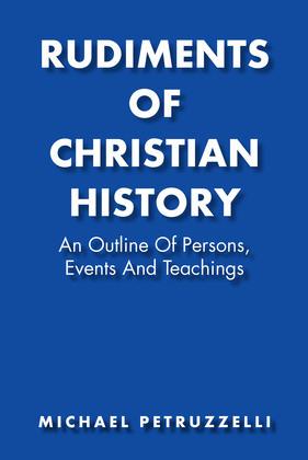 Rudiments of Christian History
