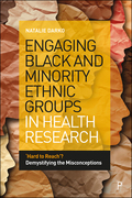 Engaging Black and Minority Ethnic Groups in Health Research