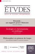 Revue Etudes : Rwanda - Écologie et christianisme en politique - Philosopher en pisteur de loups