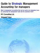 Guide to Strategic Management Accounting for managers