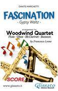 Fascination - Woodwind Quartet (SCORE)