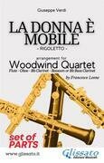 La Donna è Mobile - Woodwind Quartet (PARTS)