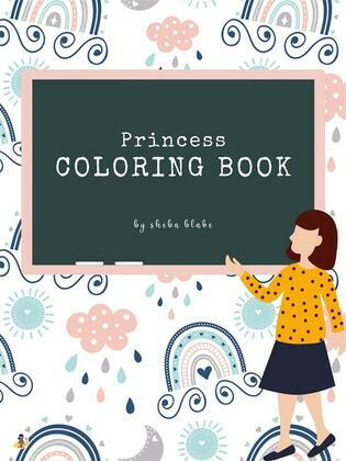Princess Coloring Book for Kids Ages 6+ (Printable Version)