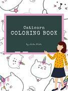 Caticorn Coloring Book for Kids Ages 3+ (Printable Version)