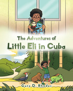 The Adventures of Little Eli in Cuba