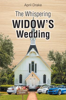 The Whispering Widow's Wedding