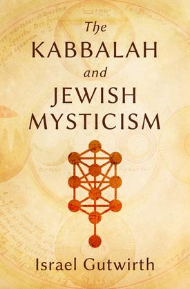 The Kabbalah and Jewish Mysticism