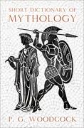 Short Dictionary of Mythology