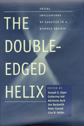 The Double-Edged Helix