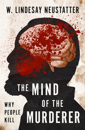 The Mind of the Murderer