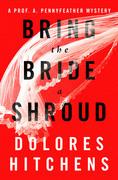 Bring the Bride a Shroud