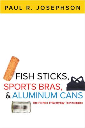 Fish Sticks, Sports Bras, & Aluminum