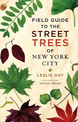 Field Guide to Street Trees New York City