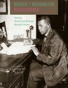 Booker T. Washington Rediscovered