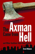 The Axman Came from Hell