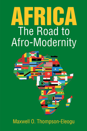 Africa - The Road to Afro-Modernity