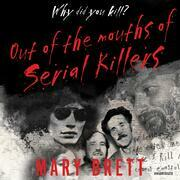 Out of the Mouths of Serial Killers