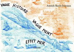 Vague histoire vaguement effet mer