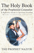 The Holy Book of the Prophesied Counselor