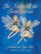 The Magic of the Twin Fairies