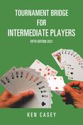 Tournament Bridge for Intermediate Players
